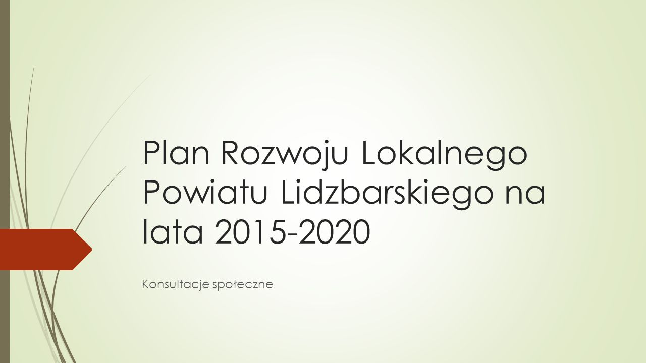 Plan Rozwoju Lokalnego Powiatu Lidzbarskiego na lata 2015-2020