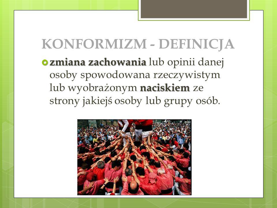 KONFORMIZM - DEFINICJA