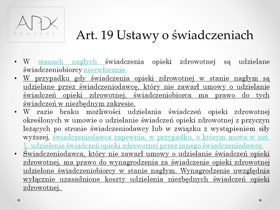 Art. 19 Ustawy o świadczeniach