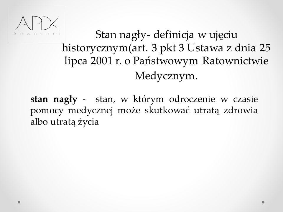 Stan nagły- definicja w ujęciu historycznym(art