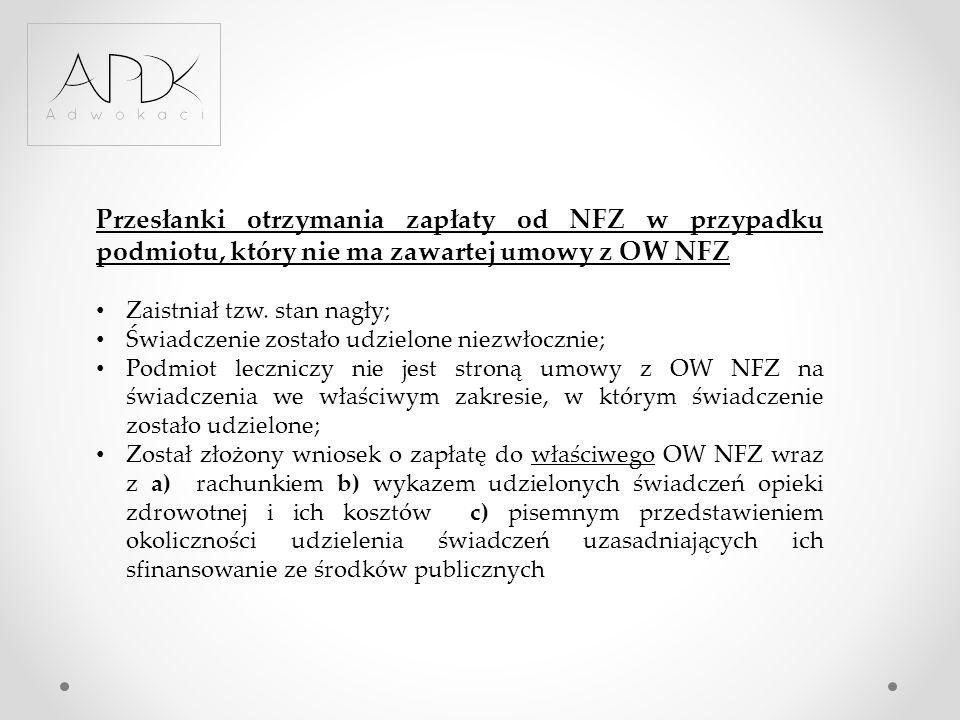 Przesłanki otrzymania zapłaty od NFZ w przypadku podmiotu, który nie ma zawartej umowy z OW NFZ