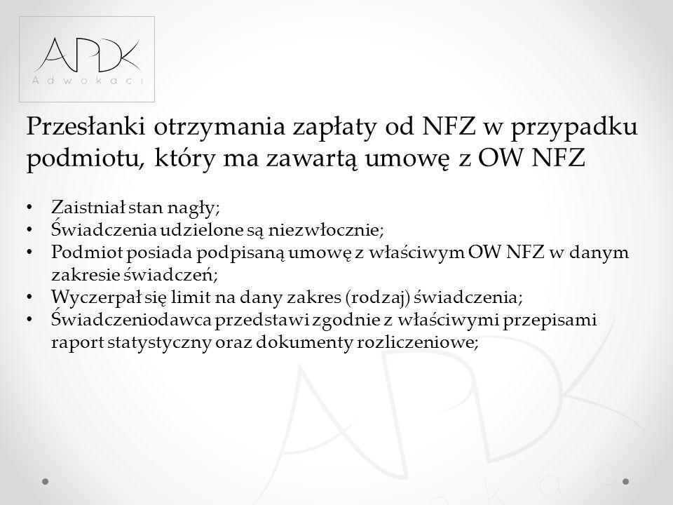 Przesłanki otrzymania zapłaty od NFZ w przypadku podmiotu, który ma zawartą umowę z OW NFZ