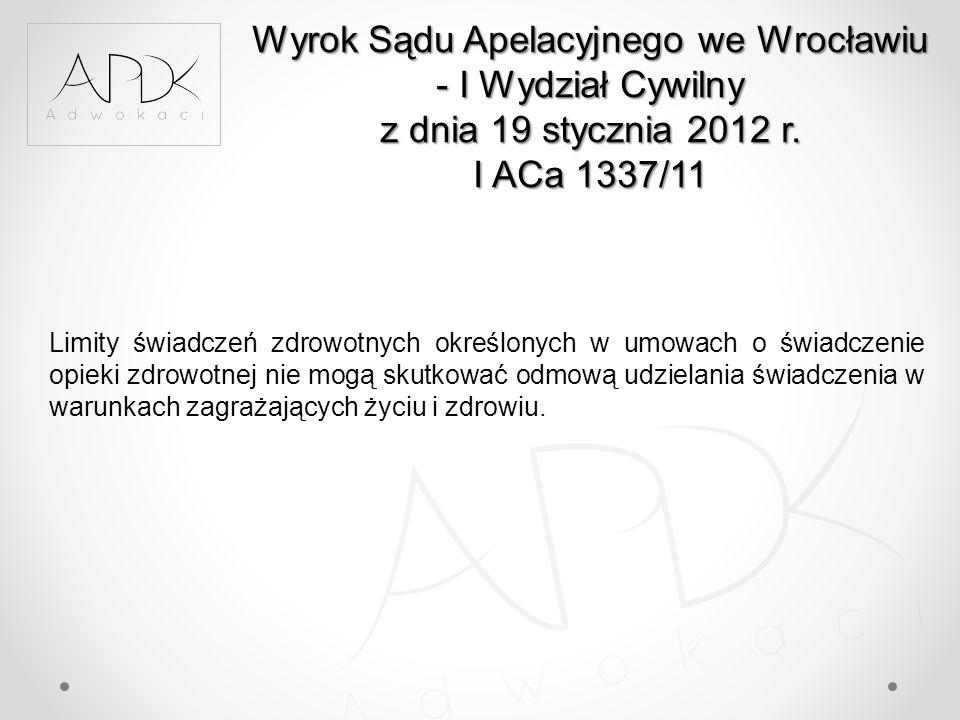 Wyrok Sądu Apelacyjnego we Wrocławiu - I Wydział Cywilny