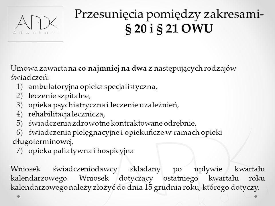 Przesunięcia pomiędzy zakresami- § 20 i § 21 OWU