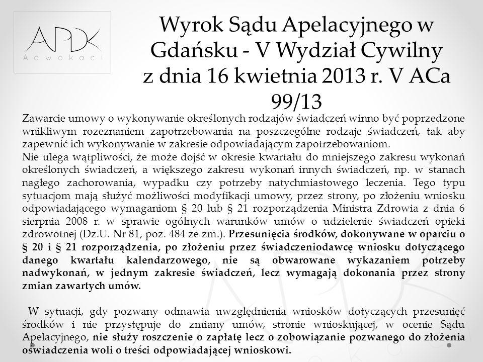 Wyrok Sądu Apelacyjnego w Gdańsku - V Wydział Cywilny z dnia 16 kwietnia 2013 r. V ACa 99/13