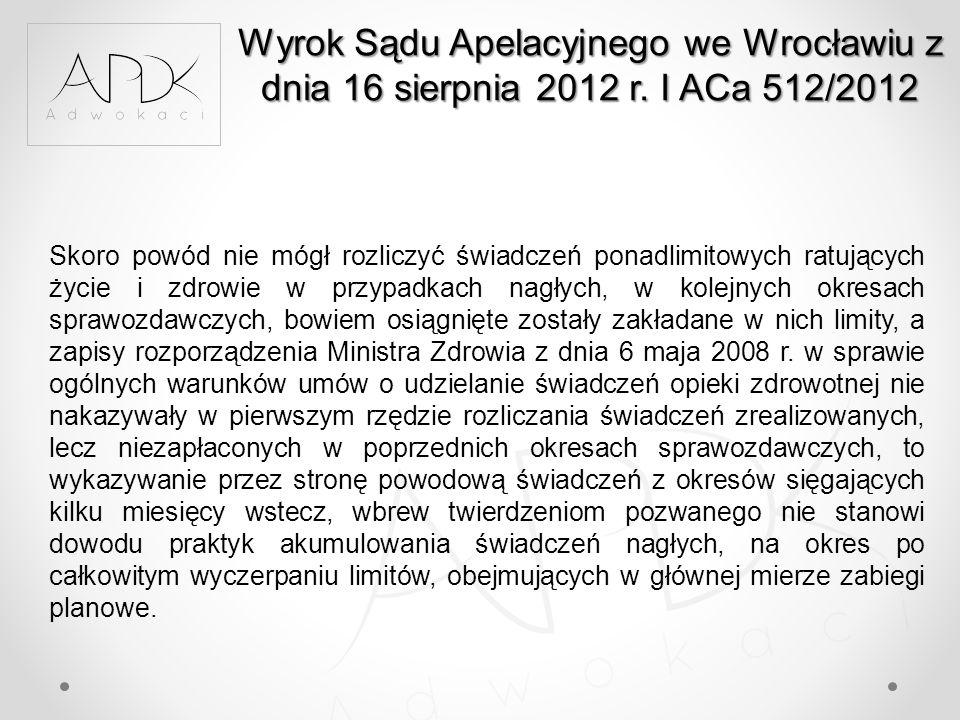 Wyrok Sądu Apelacyjnego we Wrocławiu z dnia 16 sierpnia 2012 r