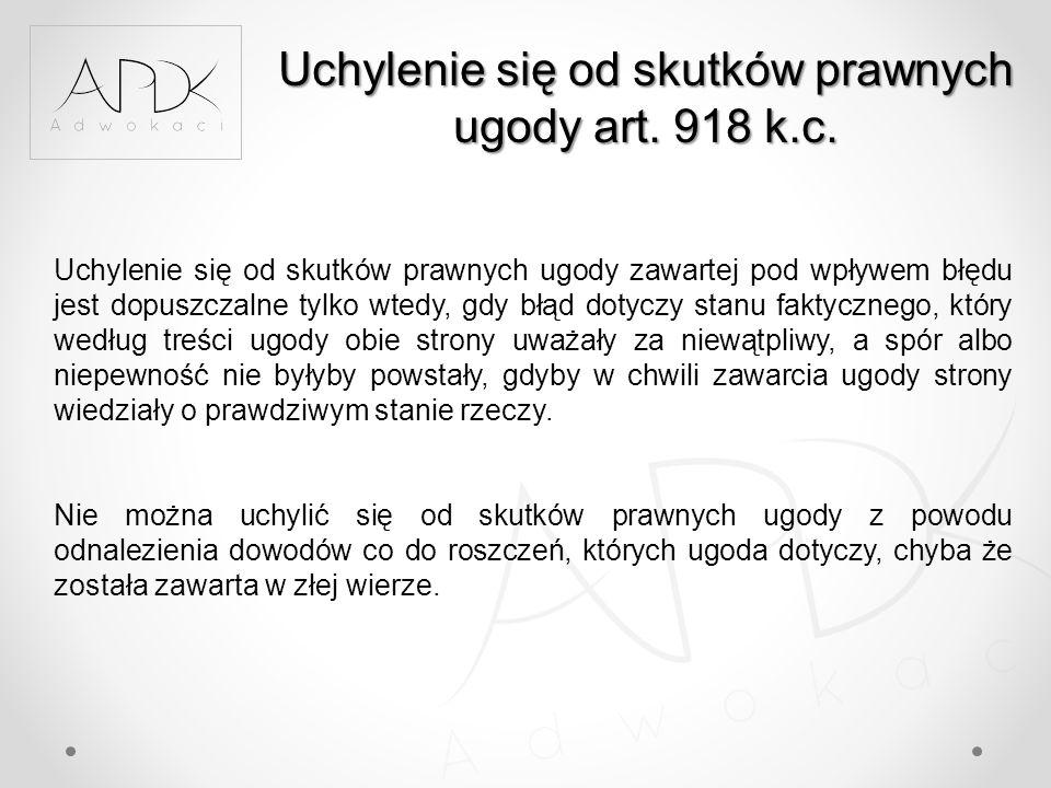 Uchylenie się od skutków prawnych ugody art. 918 k.c.