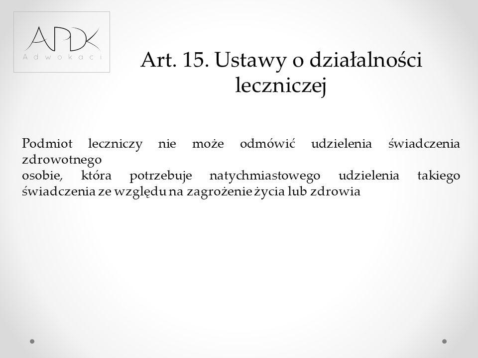 Art. 15. Ustawy o działalności leczniczej