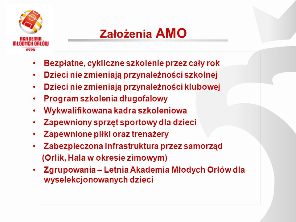 Założenia AMO Bezpłatne, cykliczne szkolenie przez cały rok
