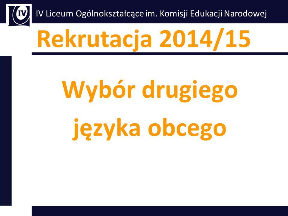 Rekrutacja 2014/15 Wybór drugiego języka obcego