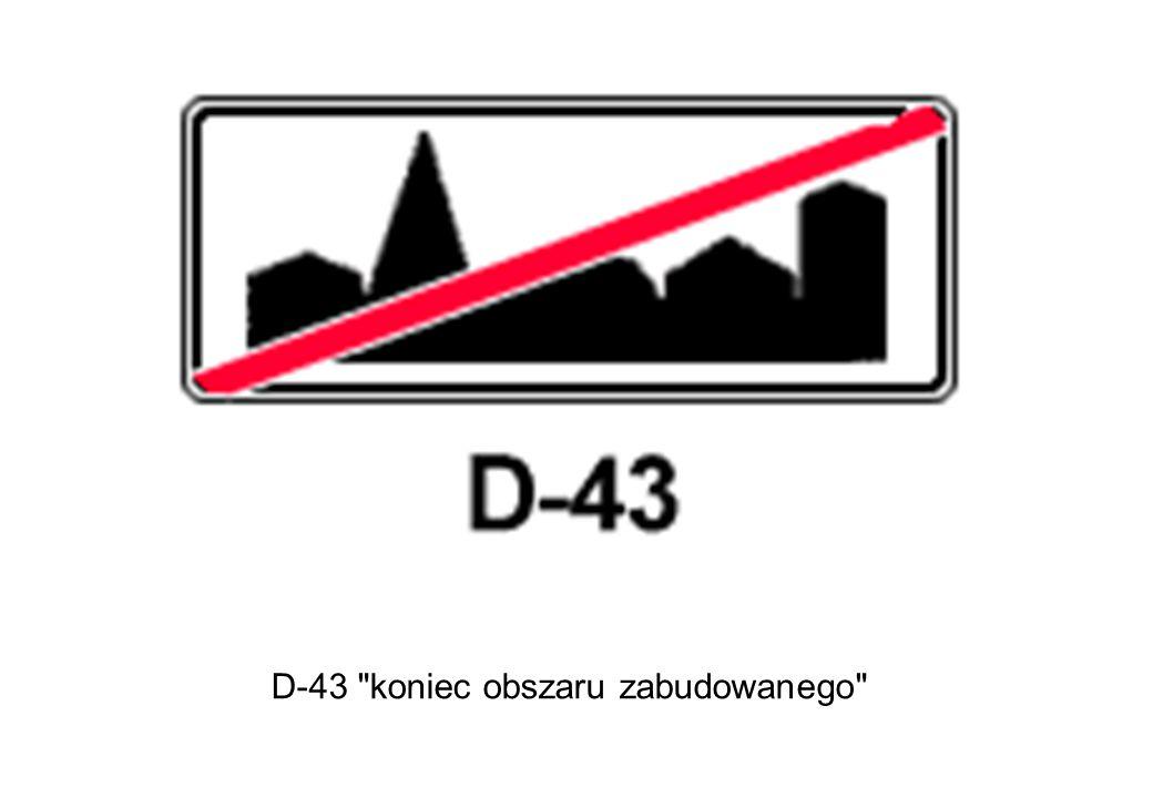 D-43 koniec obszaru zabudowanego