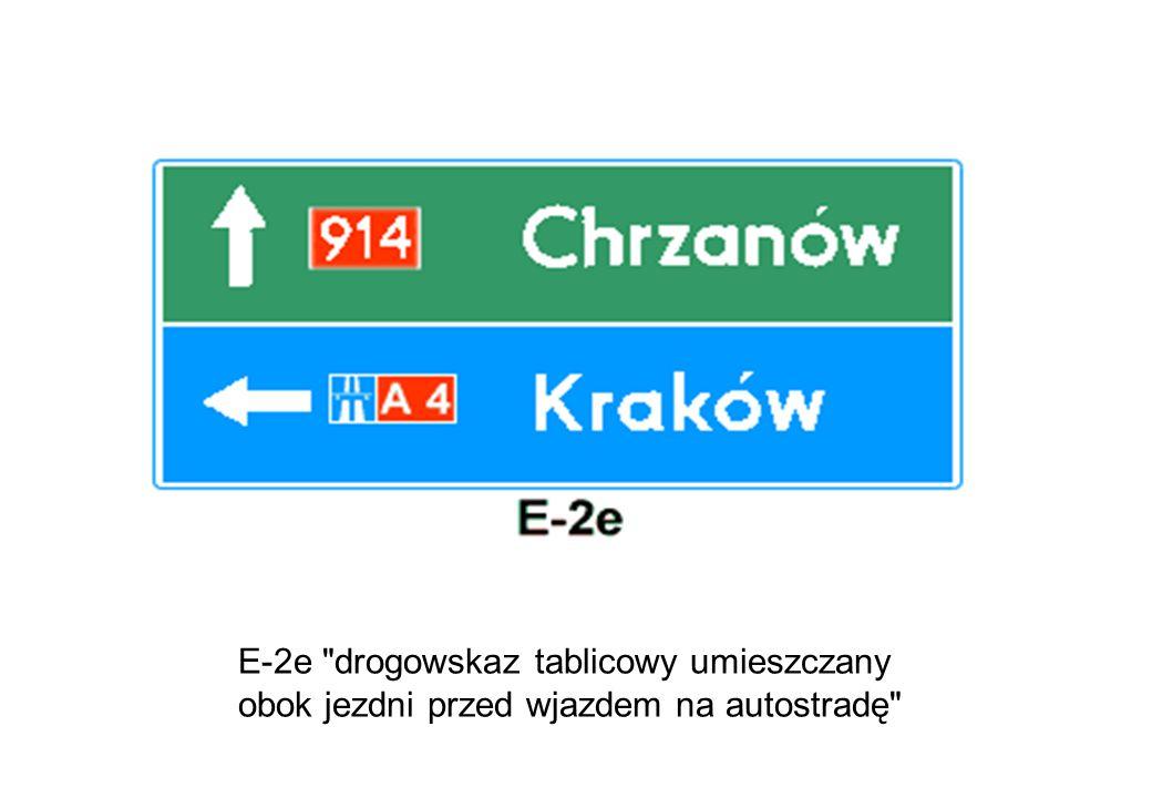 E-2e drogowskaz tablicowy umieszczany