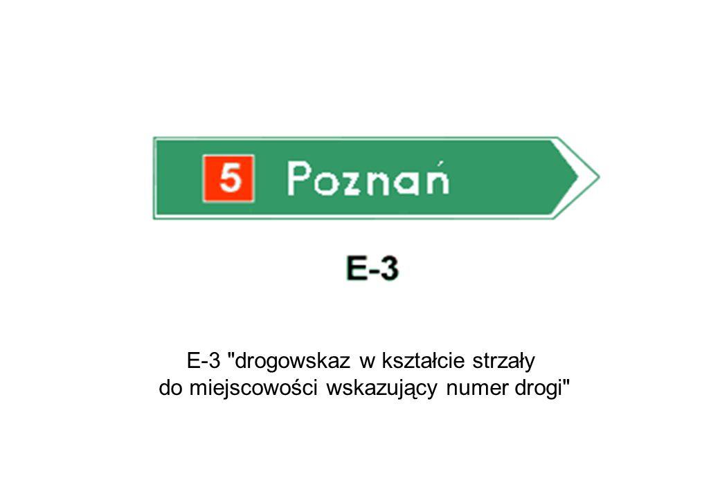 E-3 drogowskaz w kształcie strzały