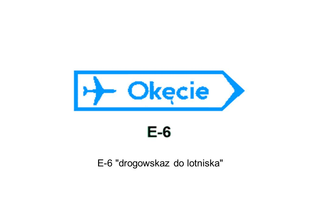 E-6 drogowskaz do lotniska
