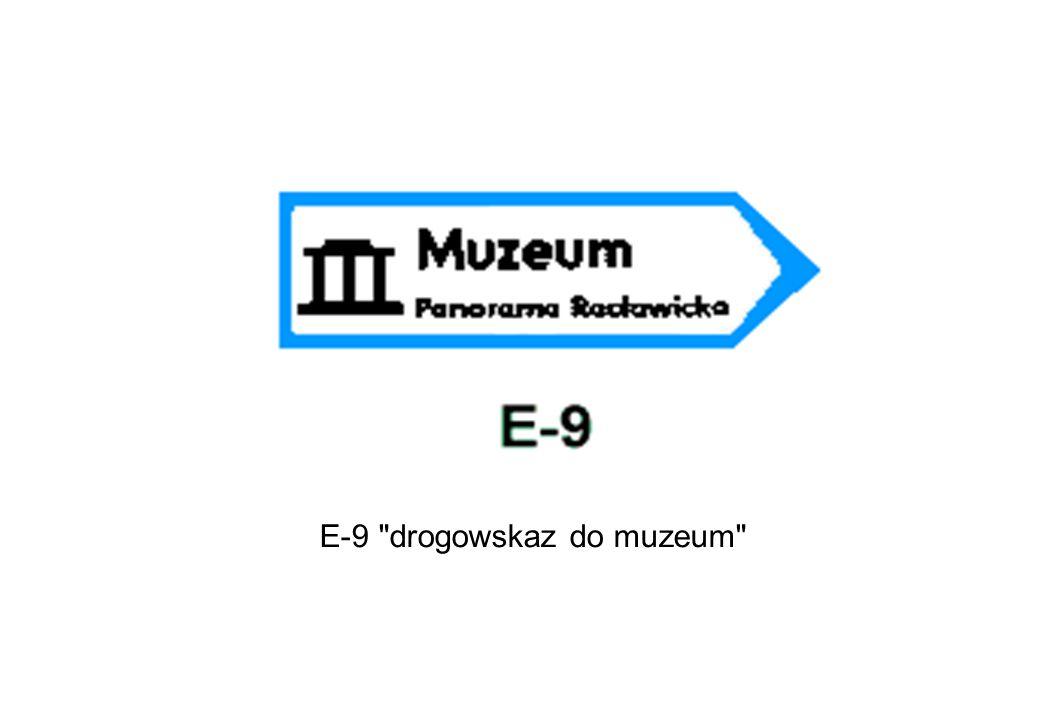 E-9 drogowskaz do muzeum