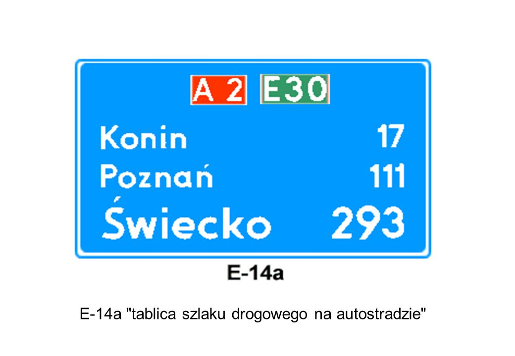 E-14a tablica szlaku drogowego na autostradzie