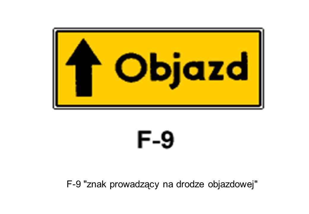 F-9 znak prowadzący na drodze objazdowej
