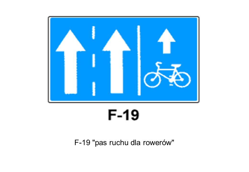 F-19 pas ruchu dla rowerów