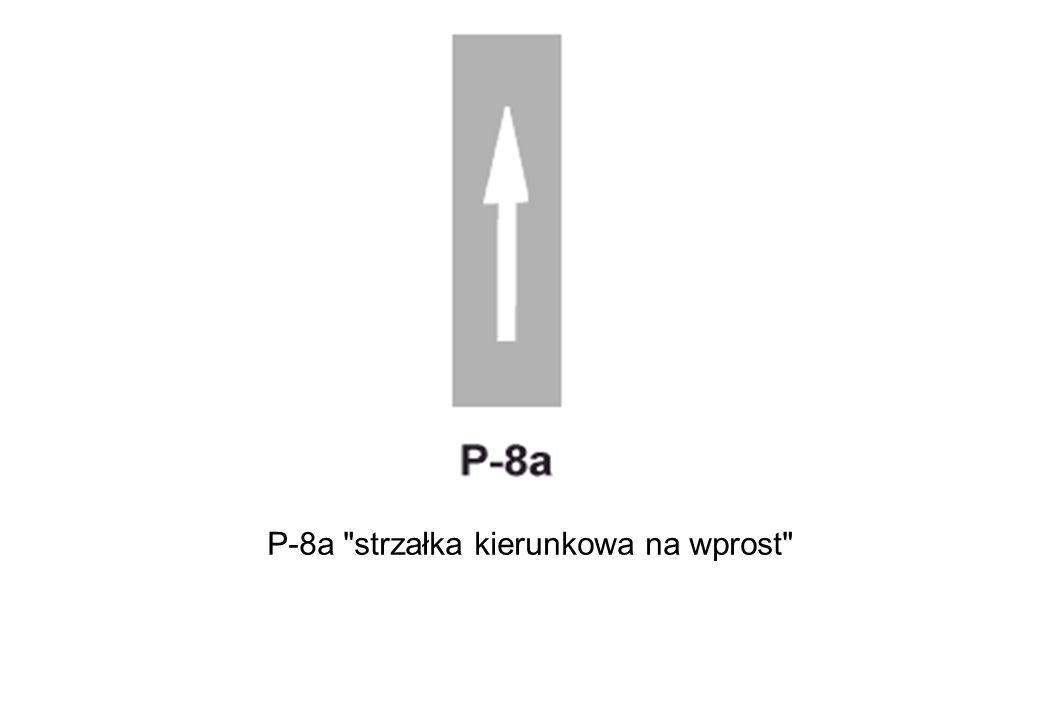 P-8a strzałka kierunkowa na wprost