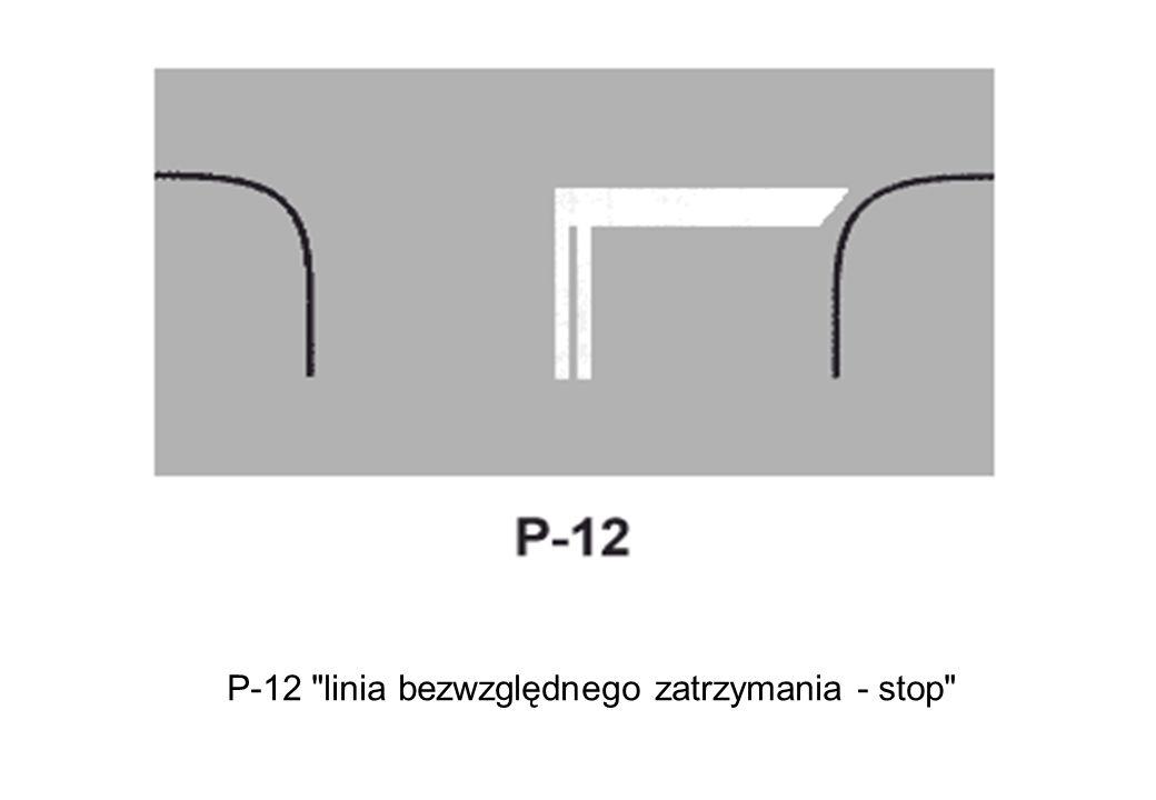 P-12 linia bezwzględnego zatrzymania - stop