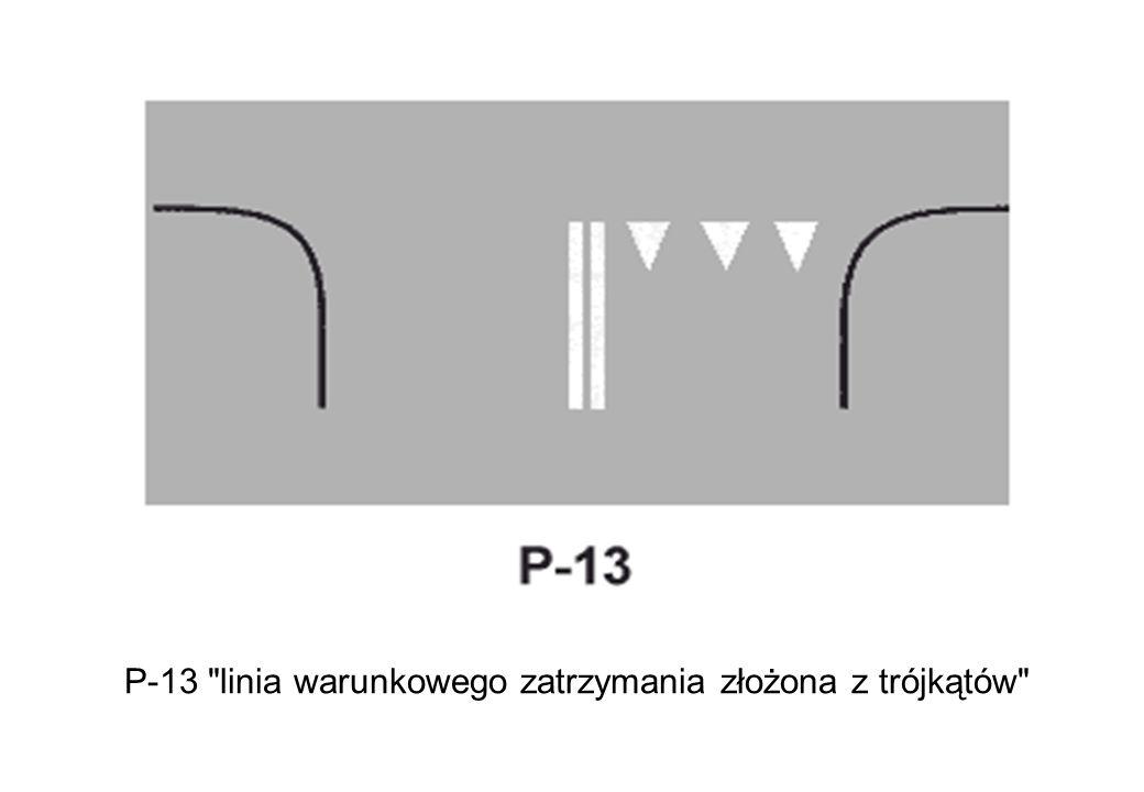 P-13 linia warunkowego zatrzymania złożona z trójkątów