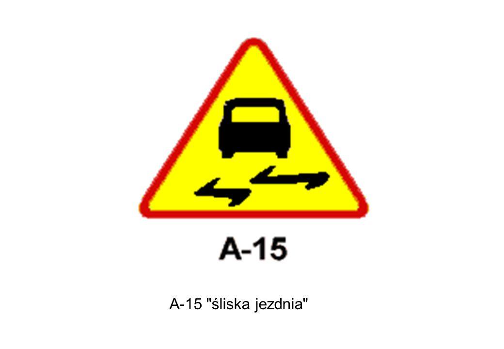 A-15 śliska jezdnia