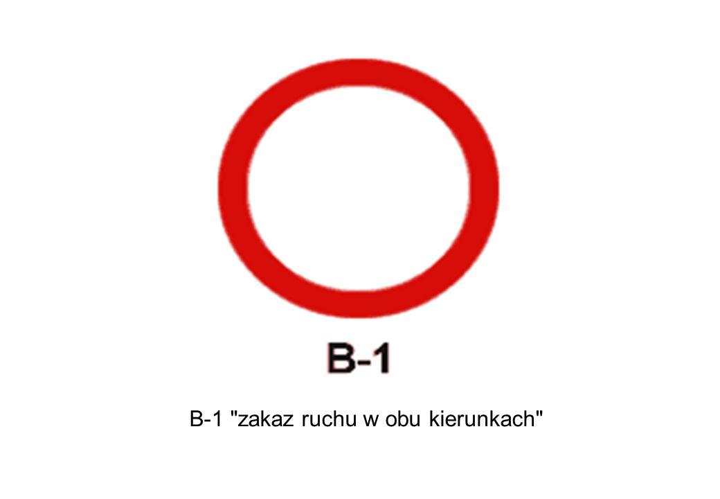B-1 zakaz ruchu w obu kierunkach