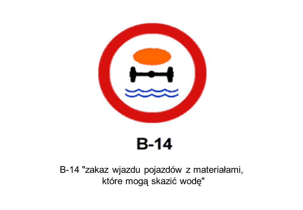 B-14 zakaz wjazdu pojazdów z materiałami,
