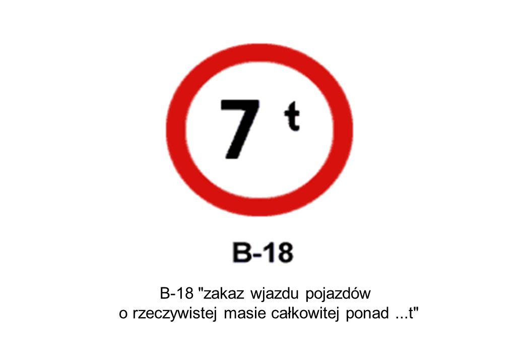 B-18 zakaz wjazdu pojazdów
