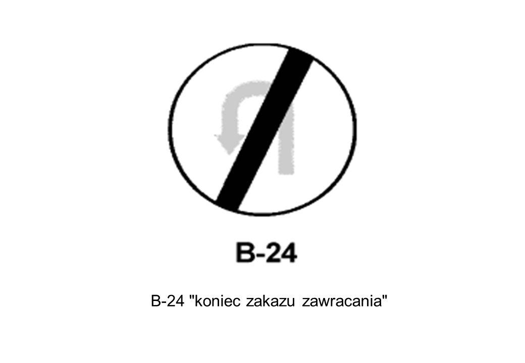 B-24 koniec zakazu zawracania