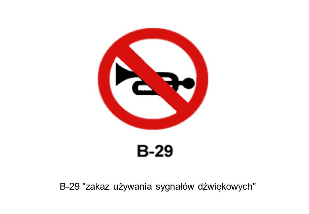 B-29 zakaz używania sygnałów dźwiękowych