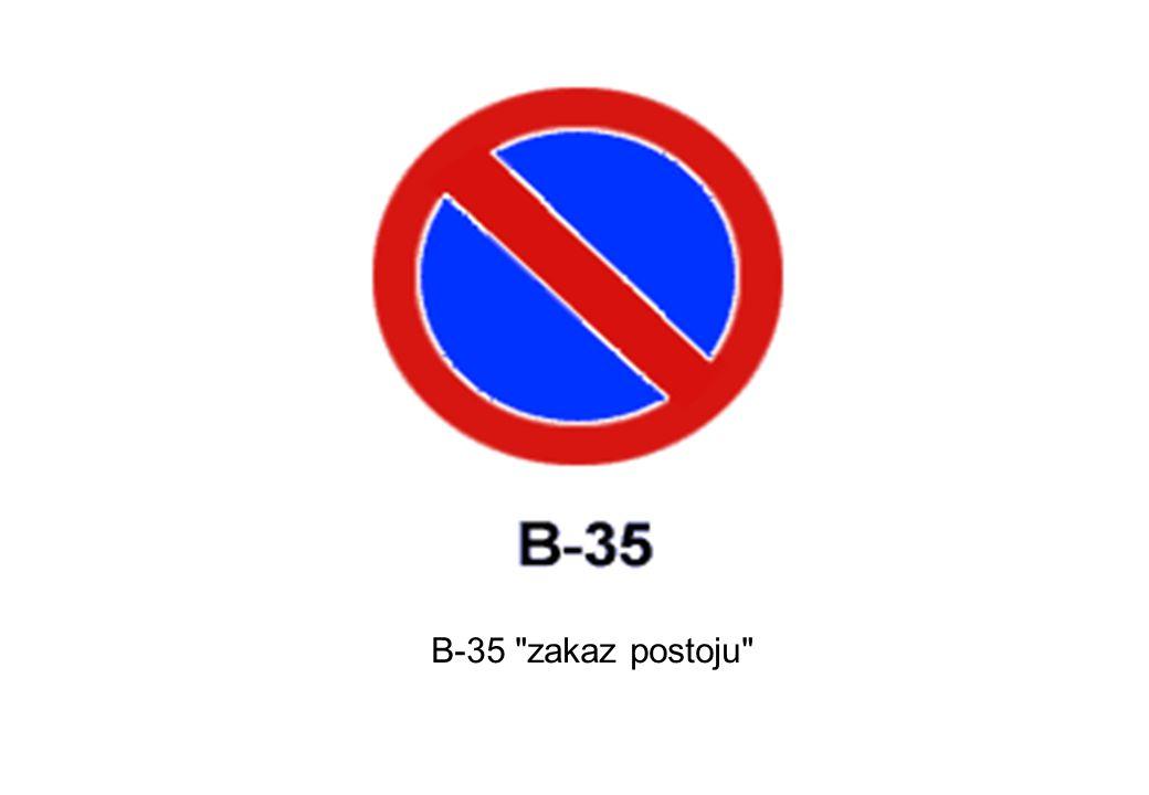 B-35 zakaz postoju