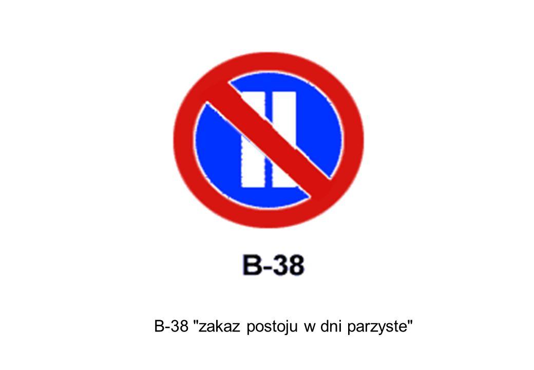 B-38 zakaz postoju w dni parzyste