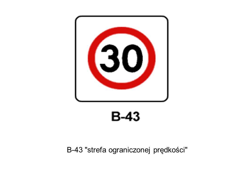 B-43 strefa ograniczonej prędkości