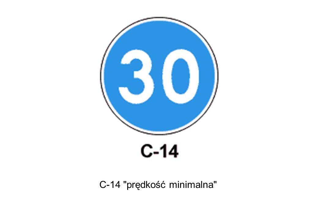 C-14 prędkość minimalna