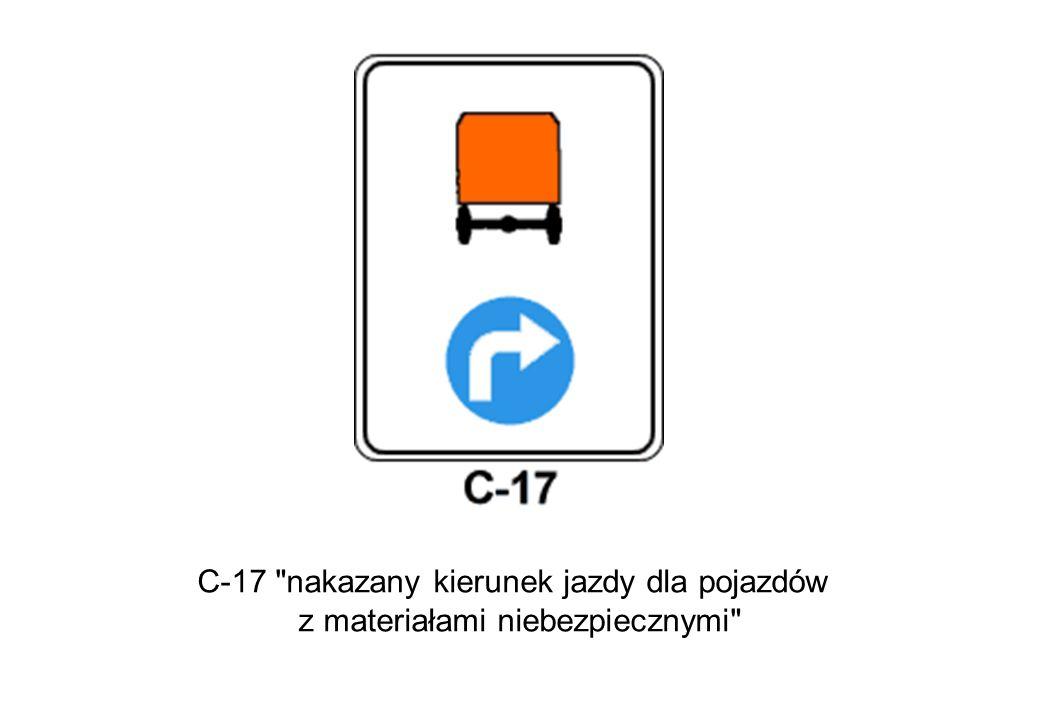 C-17 nakazany kierunek jazdy dla pojazdów