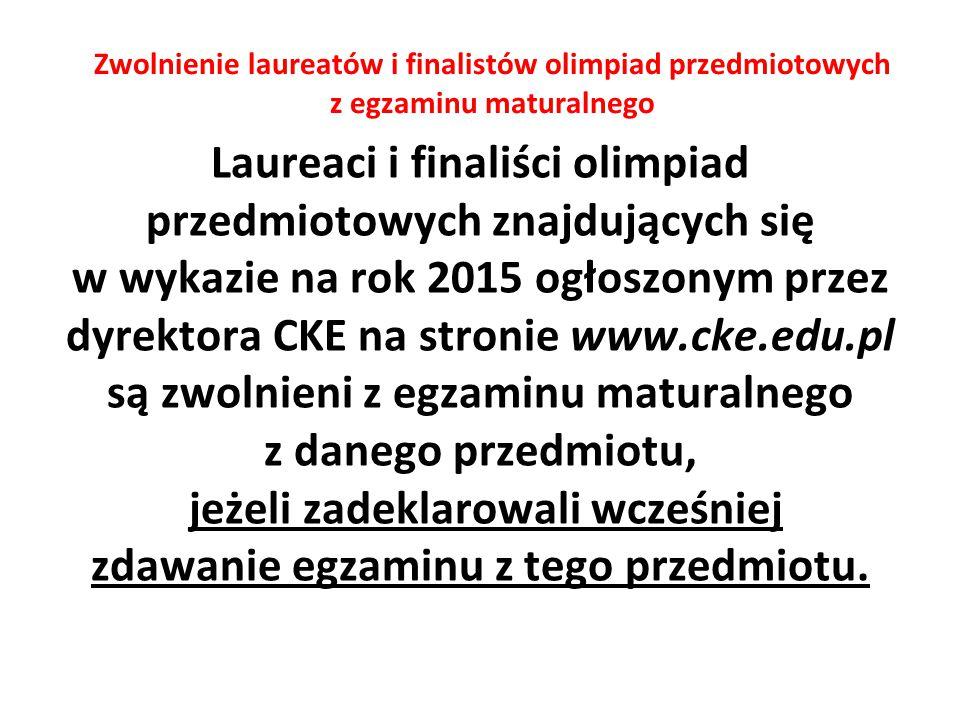 Zwolnienie laureatów i finalistów olimpiad przedmiotowych z egzaminu maturalnego