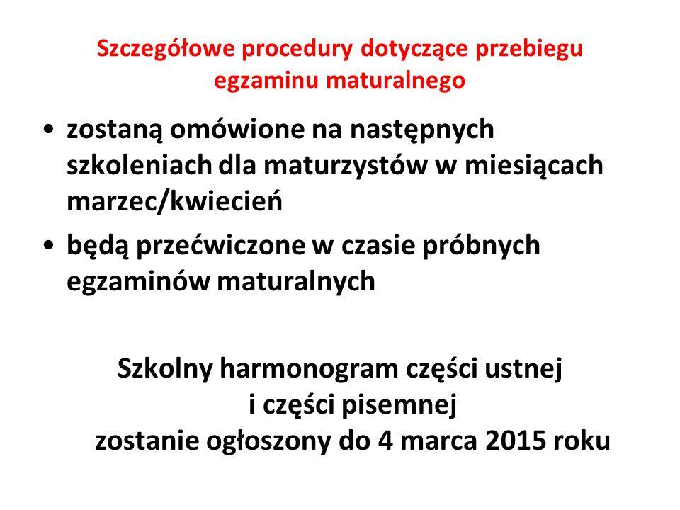 Szczegółowe procedury dotyczące przebiegu egzaminu maturalnego