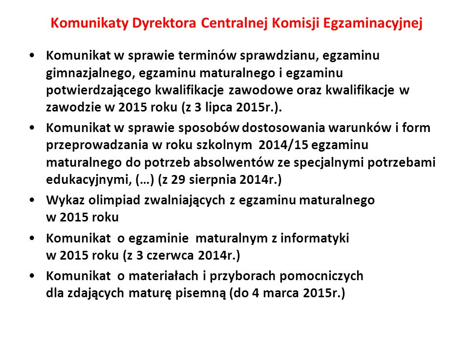 Komunikaty Dyrektora Centralnej Komisji Egzaminacyjnej