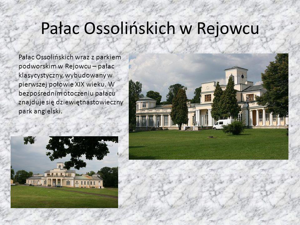 Pałac Ossolińskich w Rejowcu