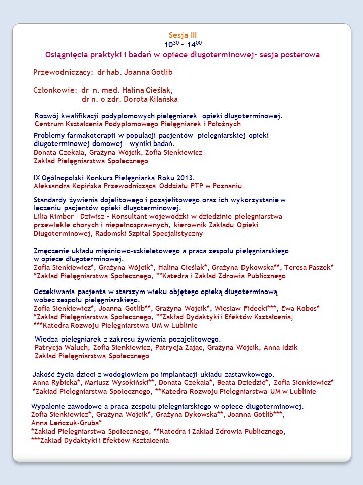 Osiągnięcia praktyki i badań w opiece długoterminowej- sesja posterowa