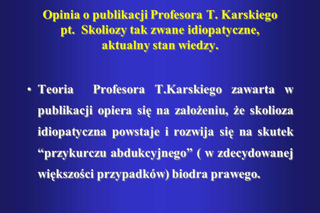 Opinia o publikacji Profesora T. Karskiego pt