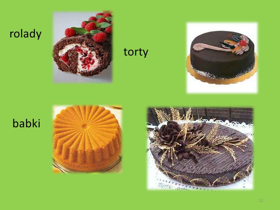 rolady torty babki