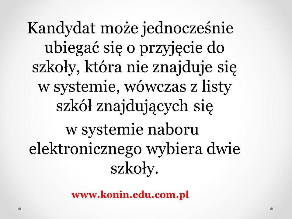 w systemie naboru elektronicznego wybiera dwie szkoły.