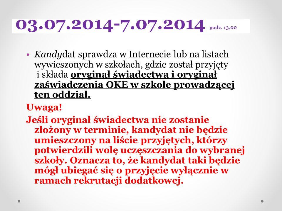 03.07.2014-7.07.2014 godz. 13.00