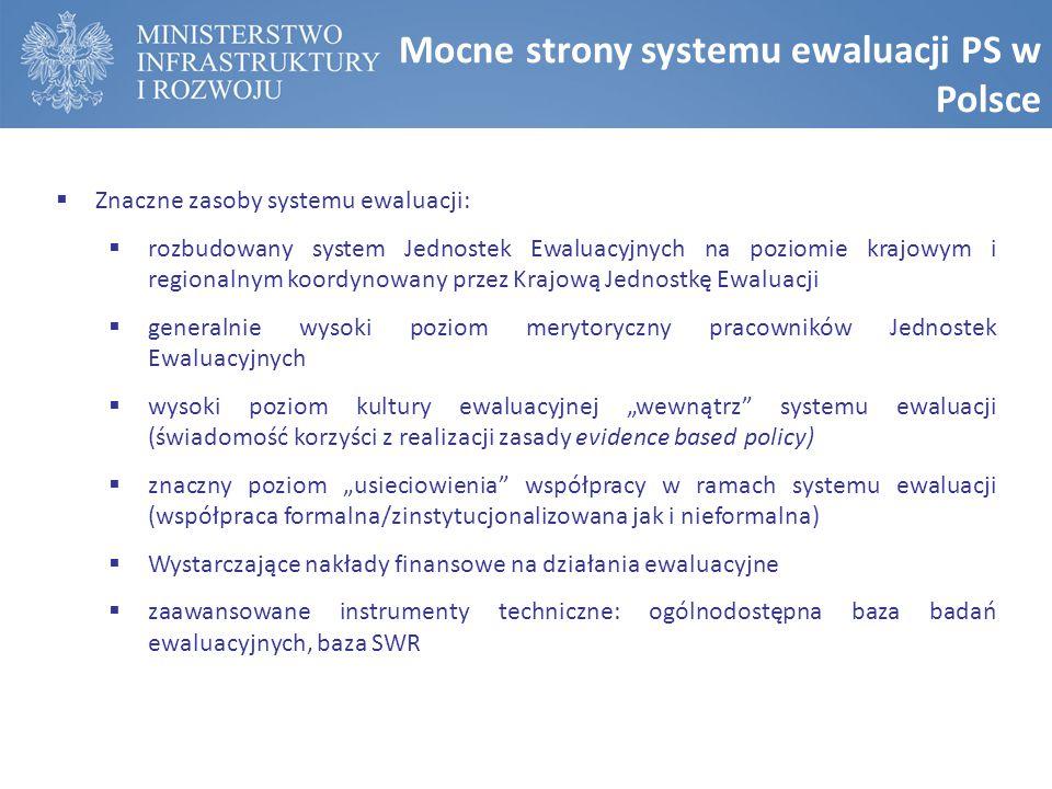 Mocne strony systemu ewaluacji PS w Polsce