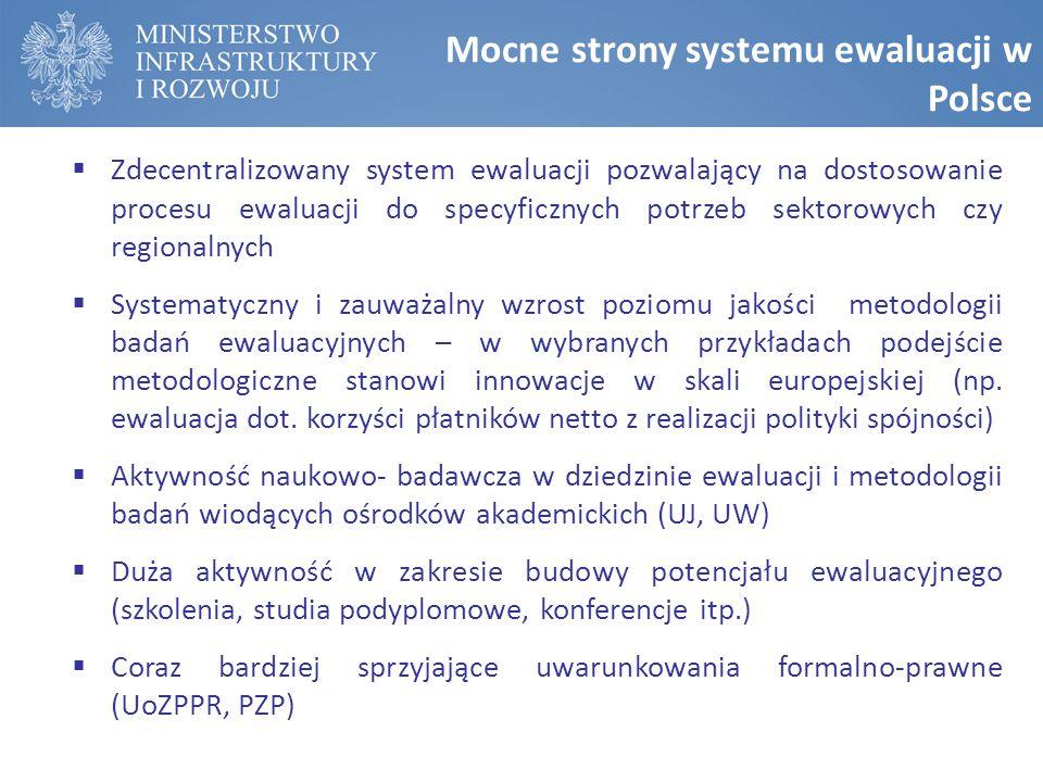 Mocne strony systemu ewaluacji w Polsce