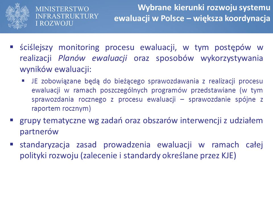Wybrane kierunki rozwoju systemu ewaluacji w Polsce – większa koordynacja