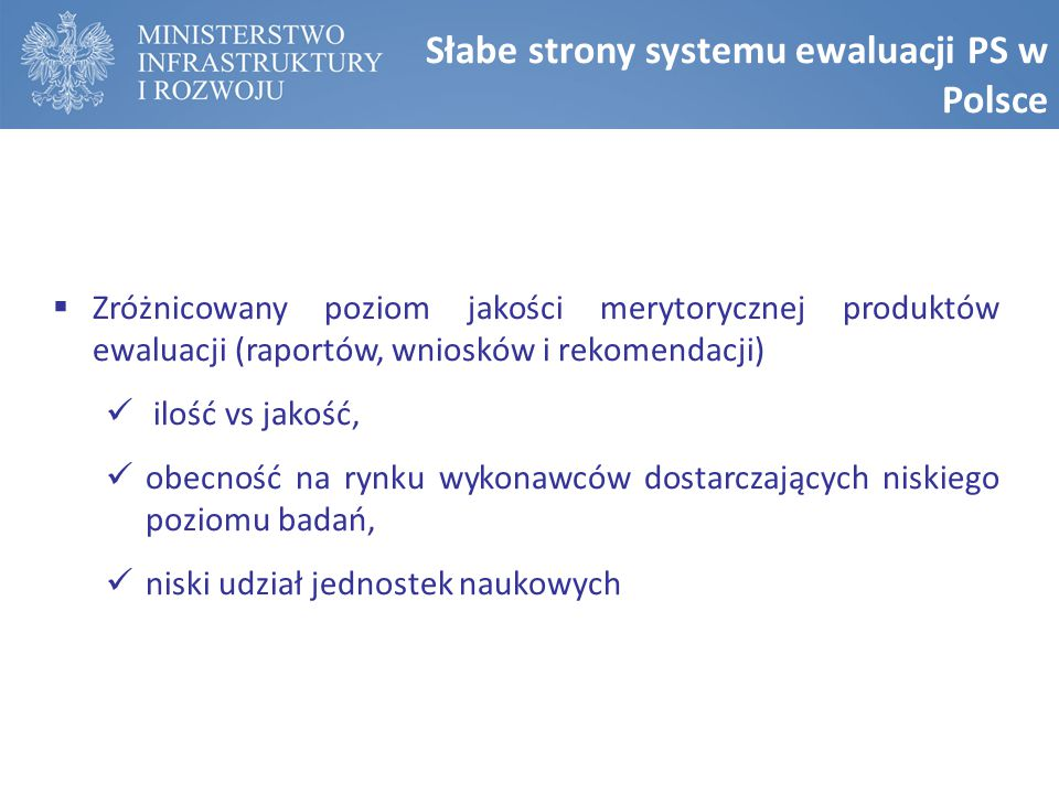 Słabe strony systemu ewaluacji PS w Polsce