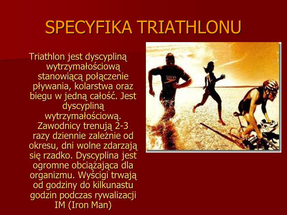 SPECYFIKA TRIATHLONU